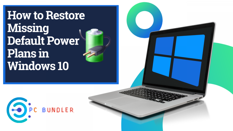 How to Restore Missing Default Power Plans in Windows 10