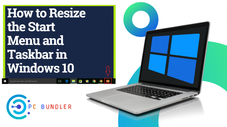 How to Resize the Start Menu and Taskbar in Windows 10