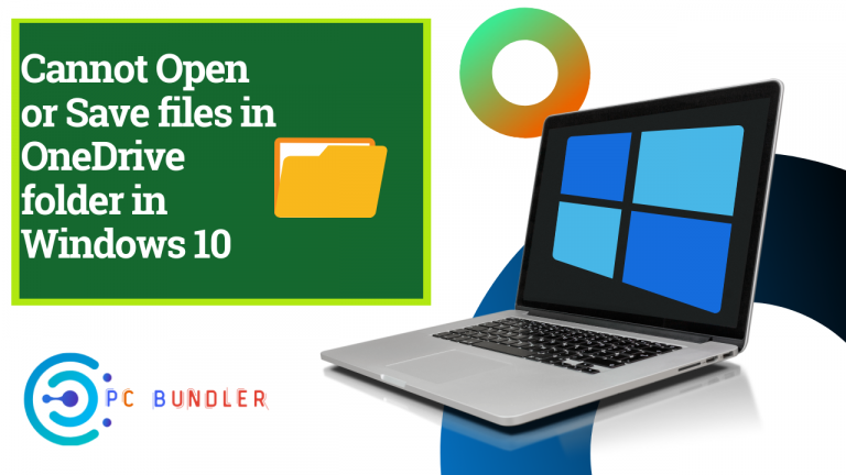 Cannot Open or Save files in OneDrive folder in Windows 10