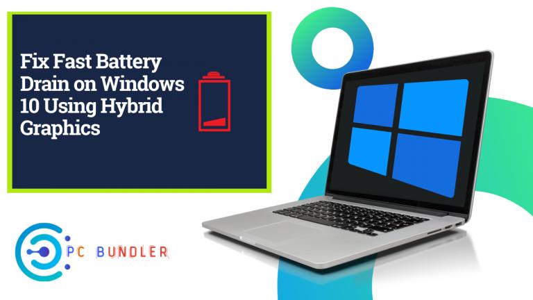 Fix fast battery drain on windows 10 using hybrid graphics